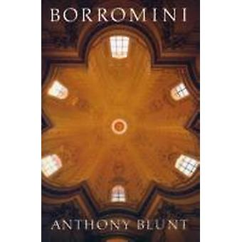 Borromini by Anthony Blunt