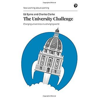 The University Challenge - Changing universities in a changing world b