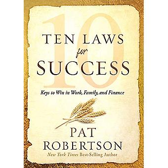 Ten Laws for Success by Pat Robertson - 9781629998701 Book