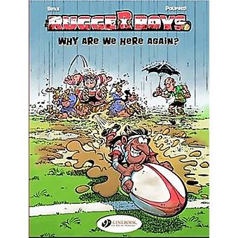 Rugger Boys the Vol.1 Why are We Here Again by Beka & Poupard & Translated by Luke Spear