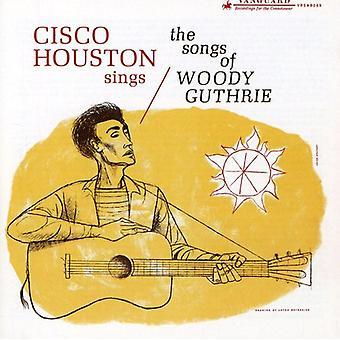 Cisco Houston - importer des chansons de Woody Guthrie [CD] é.-u.