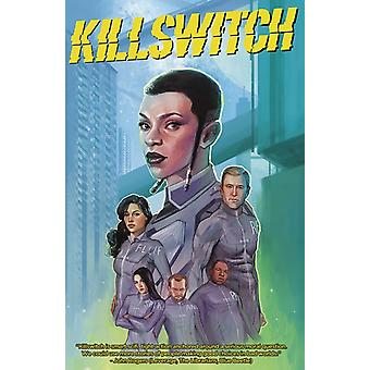 Killswitch Volume 1 door Jeffrey Bridges & Susan Bridges & Door kunstenaar Walter Geovani & Door kunstenaar Brittany Peer