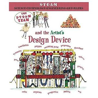 The Steam Team and the Artists Design Device by Law & Felicia