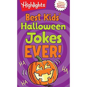 Best Kids Halloween Jokes Ever by Series edited by Highlights