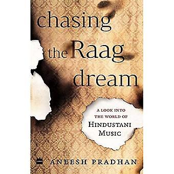 Chasing the Raag Dream: Een kijkje in de wereld van de hindoeïstische klassieke muziek