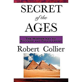 Secret of the Ages by Robert Collier - 9781604591880 Book