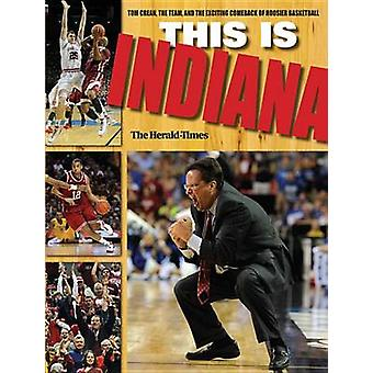 This Is INDIANA by The HeraldTimes