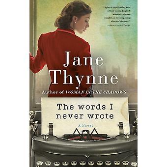 Sanat, joita en koskaan kirjoittanut Jane Thynnen romaania