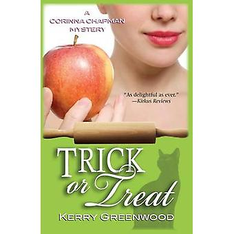 Trick or Treat by Kerry Greenwood
