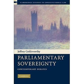 Parliamentary Sovereignty: Contemporary Debates