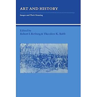 Art and History: Images and Their Meaning (Studies in Interdisciplinary History)