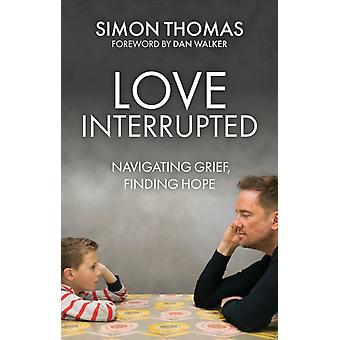 Love Interrupted by Simon Thomas