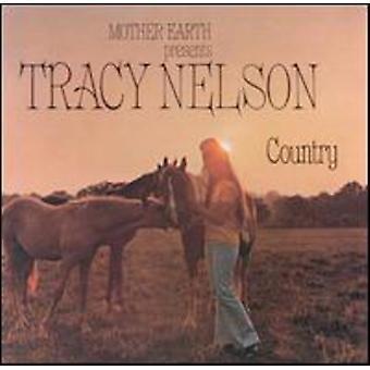 Tracy Nelson - importation USA Tracy Nelson pays [CD]