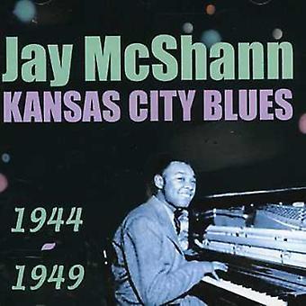 Jay McShann - Kansas City Blues 1944-1949 [CD] EUA importação