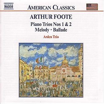 A. Foote - Arthur Foote: Piano Trios 1 & 2; Melody; Ballade [CD] USA import