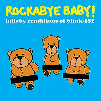 Rockabye Baby - Lullaby Renditions of Blink 182 [CD] USA import