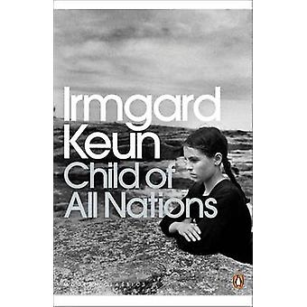 Child of All Nations by Irmgard Keun & Afterword by Michael Hofmann