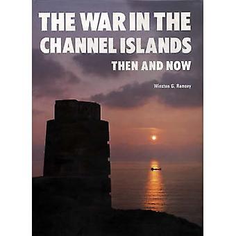 Der Krieg auf den Kanalinseln - dann und jetzt durch Winston G. Ramsey - 9