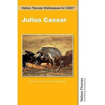 CSEC - ダイナ ・ Jurksaiti によってジュリアス · シーザーのネルソン ・ ソーンズ シェイクスピアー