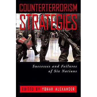 Anti-Terror-Strategien - Erfolge und Misserfolge der sechs Nationen durch