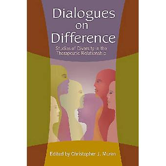 Dialogues on Difference - Studies of Diversity in the Therapeutic Rela