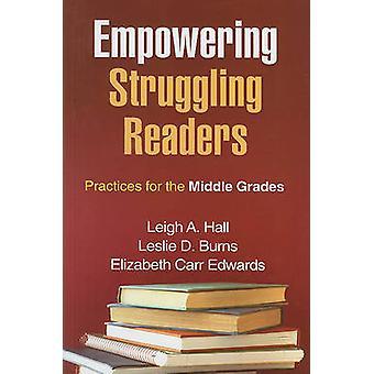 Empowering kämpande läsarna - praxis för mellersta betygen av Lei