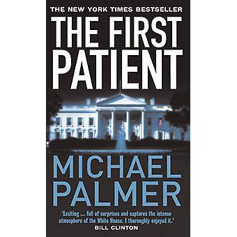 The First Patient by Michael Palmer - 9781784755706 Book