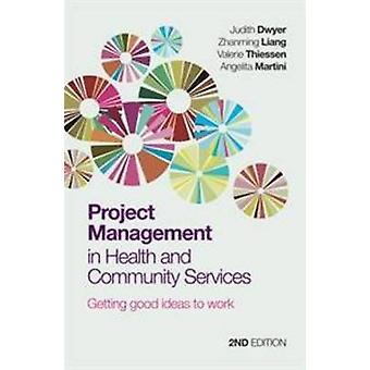 Project Management in Health and Community Services (2nd Revised edit