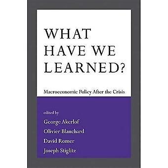 Wat hebben We geleerd?: macro-economisch beleid na de Crisis