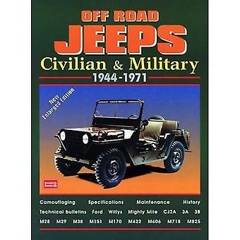 Off Road Jeep: Civili e militari, 1944-1971