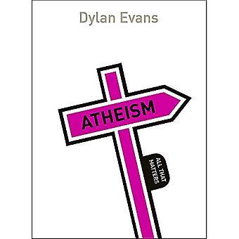 Ateism: Allt som betyder något