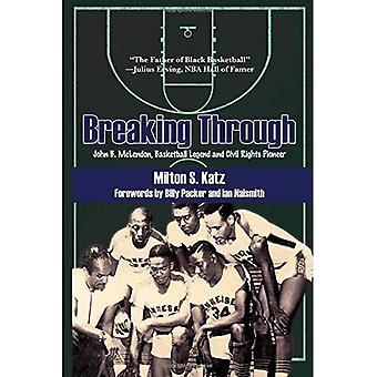 Doorbreken: John B. McLendon, basketbal legende en burgerrechten Pioneer