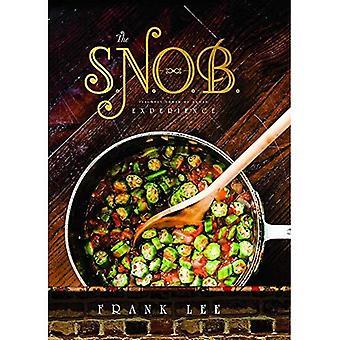 A experiência de S.N.O.B.: Ligeiramente ao norte de Broad