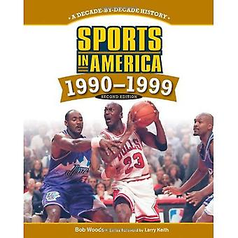 Sports in America: 1990 to 1999