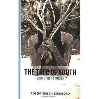 The Tree of Youth: And Other Stories