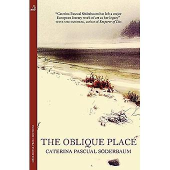 The Oblique Place (MacLehose Press Editions)
