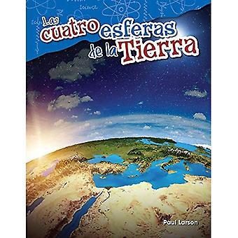 Las Cuatro Esferas de La Tierra (de vier bollen van aarde) (Spaanse versie) (Grade 5) (Science lezers: inhoud en vaardigheden)