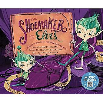 The Shoemaker and the Elves: A Favorite Story in� Rhythm and Rhyme (Fairy Tale Tunes)