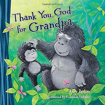 Merci, Dieu, pour grand-papa [cartonné]