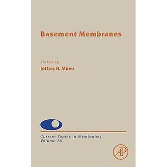 Keller-Membranen von Miner & Jeffrey H.