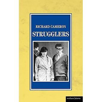Strugglers by Cameron & Richard