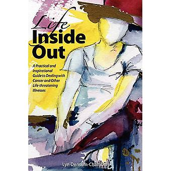 Life Inside Out by DensemChambers & Lyn