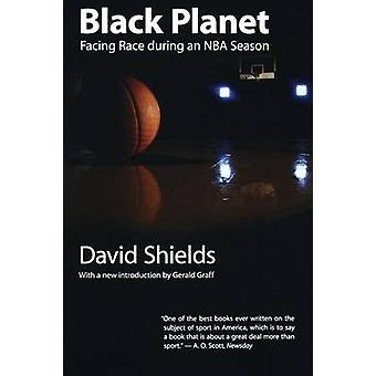 Black Planet Facing Race During an NBA Season by Shields & David