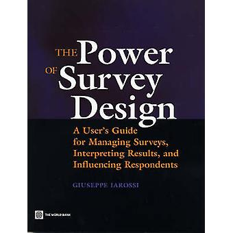The Power of Survey Design by Iarossi & Giuseppe