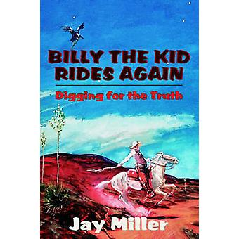 Billy the Kid Rides Again by Miller & Jay