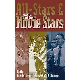 AllStars and Movie Stars Sports in Film and History by Briley & Ron