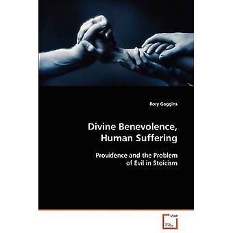 Sofrimento humano benevolência divina por Goggins & Rory
