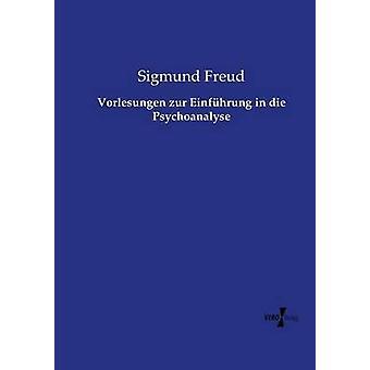 Vorlesungen zur Einfhrung i die Psychoanalyse av Freud & Sigmund