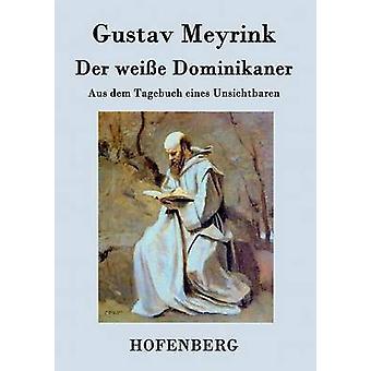 Der weie dominicains de Meyrink & Gustav