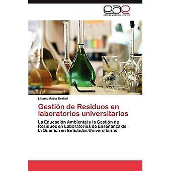 Gestin de Residuos Fi laboratorios Universityn Bertini Liliana Maria